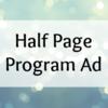 Half Page Program Ad
